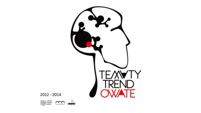 TEMATY TRENDOWATE 2012-2014