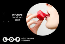 INFUTURE FOOD LAB 2017 - Łodź Design Festival OD.NOVA